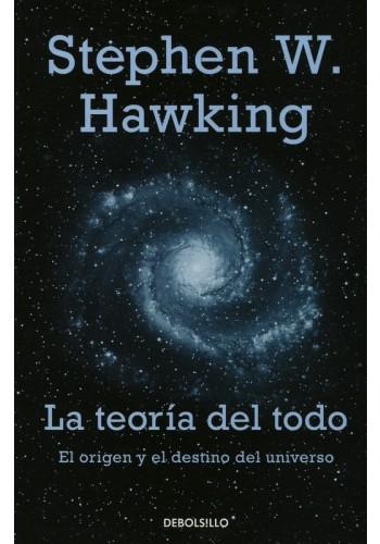 Libro La Teor A Del Todo El Origen Y El Destino Del