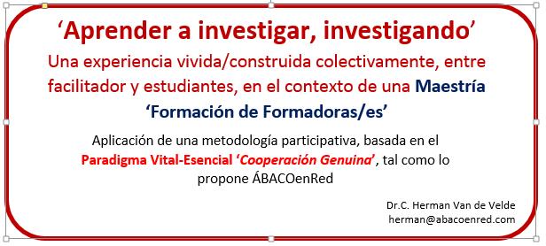 Herman Van de Velde, ÁBACOenRed, Cooperación Genuina, Aprender investigando