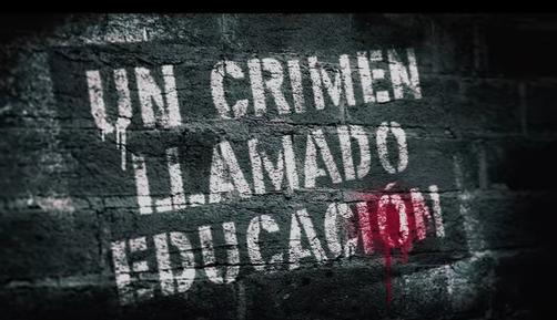 Resultado de imagen para un crimen llamado educación analisis